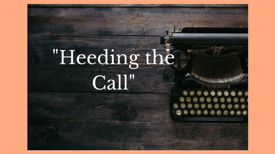 """Heeding the Call"""