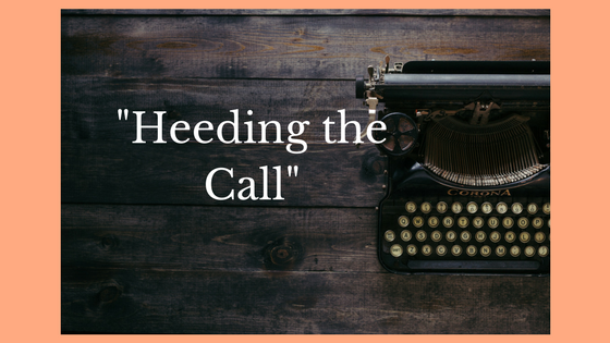 """Heeding the Call"""